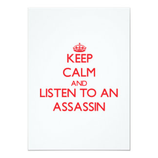 Keep Calm and Listen to an Assassin 5x7 Paper Invitation Card