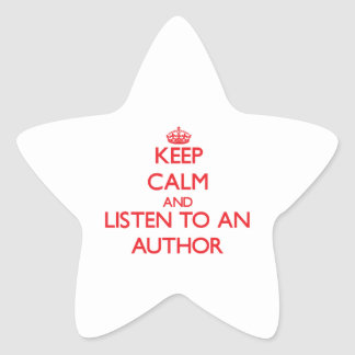 Keep Calm and Listen to an Author Stickers
