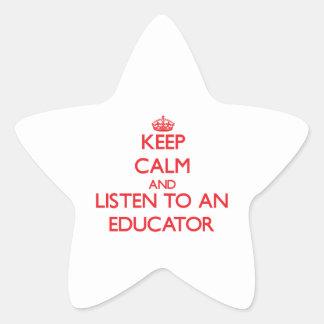 Keep Calm and Listen to an Educator Sticker