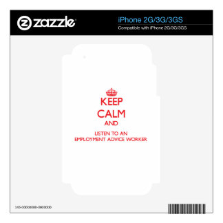 Keep Calm and Listen to an Employment Advice Worke iPhone 2G Decal