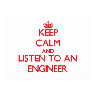 Keep Calm and Listen to an Engineer Large Business Cards (Pack Of 100)