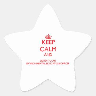 Keep Calm and Listen to an Environmental Education Star Sticker