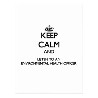 Keep Calm and Listen to an Environmental Health Of Post Card