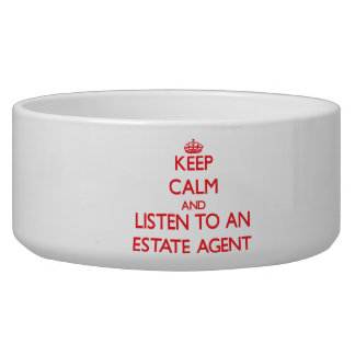 Keep Calm and Listen to an Estate Agent Pet Bowls