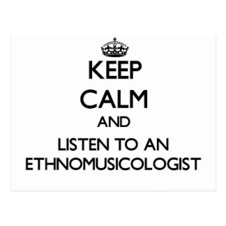 Keep Calm and Listen to an Ethnomusicologist Postcard