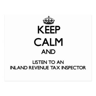 Keep Calm and Listen to an Inland Revenue Tax Insp Postcards