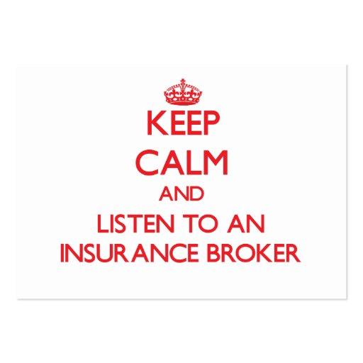 Keep Calm and Listen to an Insurance Broker Business Card Template