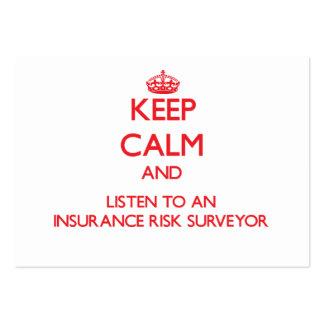 Keep Calm and Listen to an Insurance Risk Surveyor Business Card Templates
