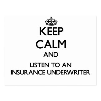 Keep Calm and Listen to an Insurance Underwriter Postcard