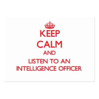 Keep Calm and Listen to an Intelligence Officer Large Business Cards (Pack Of 100)