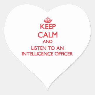 Keep Calm and Listen to an Intelligence Officer Heart Sticker