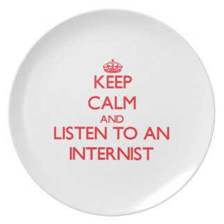 Keep Calm and Listen to an Internist Party Plate