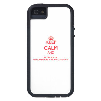 Keep Calm and Listen to an Occupational arapy Assi iPhone 5 Covers