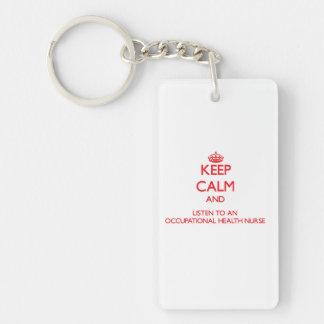 Keep Calm and Listen to an Occupational Health Nur Single-Sided Rectangular Acrylic Keychain