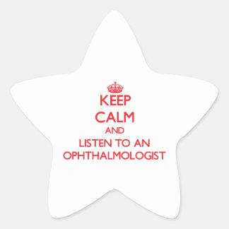 Keep Calm and Listen to an Ophthalmologist Star Sticker