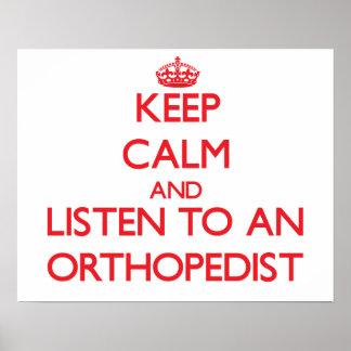 Keep Calm and Listen to an Orthopedist Print