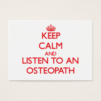 Keep Calm and Listen to an Osteopath Business Card