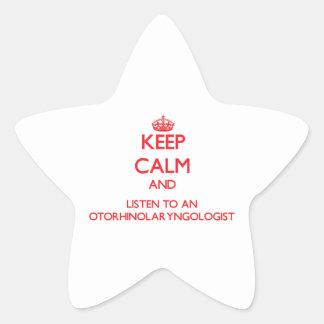 Keep Calm and Listen to an Otorhinolaryngologist Star Stickers