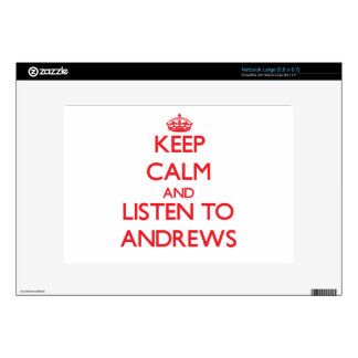 Keep calm and Listen to Andrews Decal For Netbook