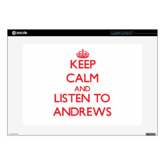 Keep calm and Listen to Andrews Laptop Decal