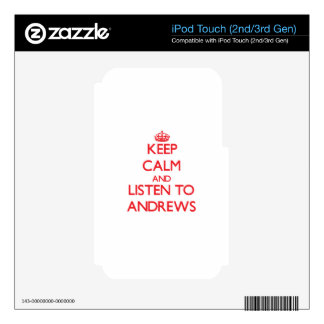 Keep calm and Listen to Andrews Skins For iPod Touch 3G