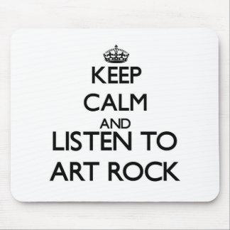 Keep calm and listen to ART ROCK Mousepad
