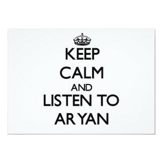 "Keep Calm and Listen to Aryan 5"" X 7"" Invitation Card"