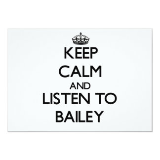 Keep calm and Listen to Bailey 5x7 Paper Invitation Card