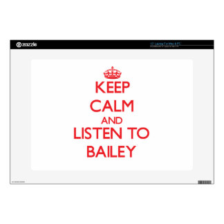 Keep calm and Listen to Bailey Laptop Skin