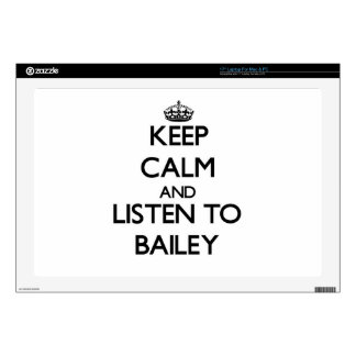 """Keep calm and Listen to Bailey Decal For 17"""" Laptop"""