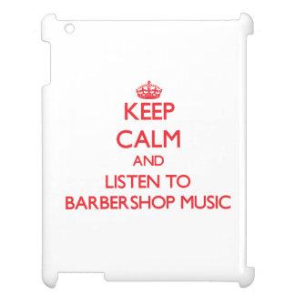 Keep calm and listen to BARBERSHOP MUSIC iPad Covers