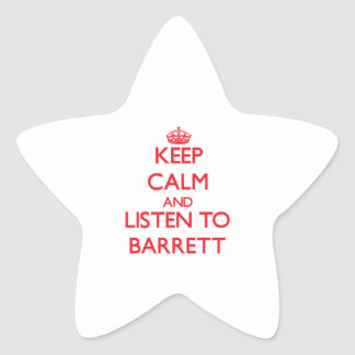 Keep calm and Listen to Barrett Stickers