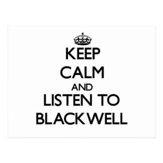 Keep calm and Listen to Blackwell Postcard