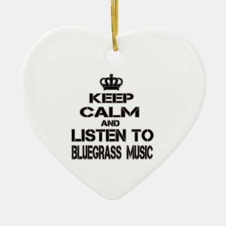 Keep Calm And Listen To Bluegrass Music Ceramic Heart Ornament