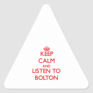 Keep calm and Listen to Bolton Sticker