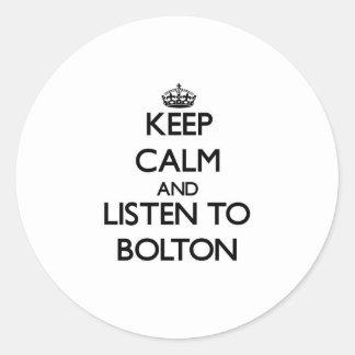 Keep calm and Listen to Bolton Round Sticker
