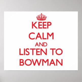 Keep calm and Listen to Bowman Print