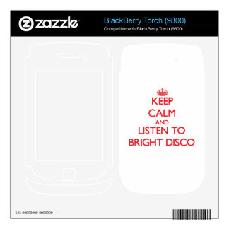 Keep calm and listen to BRIGHT DISCO BlackBerry Torch Decal