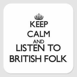 Keep calm and listen to BRITISH FOLK Stickers