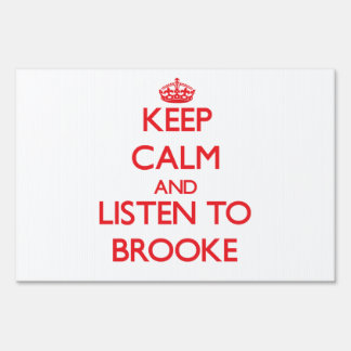 Keep Calm and listen to Brooke Lawn Signs