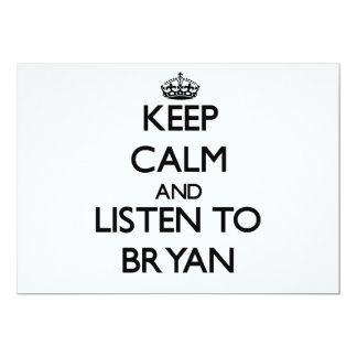 Keep calm and Listen to Bryan 5x7 Paper Invitation Card