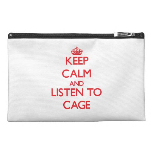 Keep calm and Listen to Cage Travel Accessory Bag