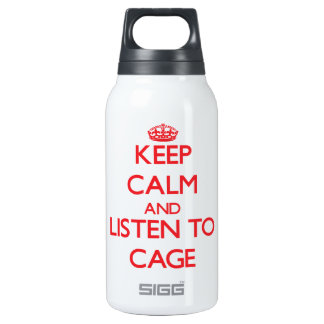 Keep calm and Listen to Cage SIGG Thermo 0.3L Insulated Bottle