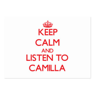 Keep Calm and listen to Camilla Business Card Templates