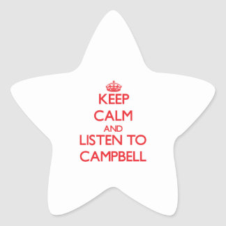 Keep calm and Listen to Campbell Star Stickers