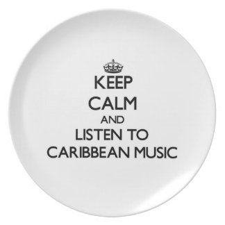 Keep calm and listen to CARIBBEAN MUSIC Party Plates