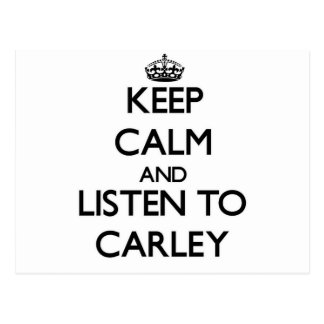 Keep Calm and listen to Carley Postcards