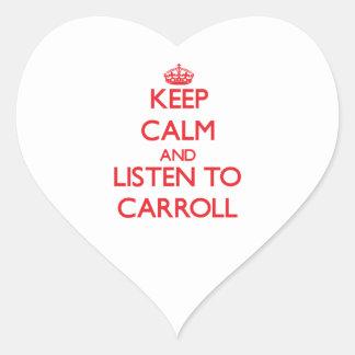 Keep calm and Listen to Carroll Sticker