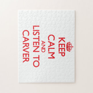 Keep calm and Listen to Carver Puzzles