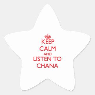 Keep Calm and listen to Chana Star Sticker